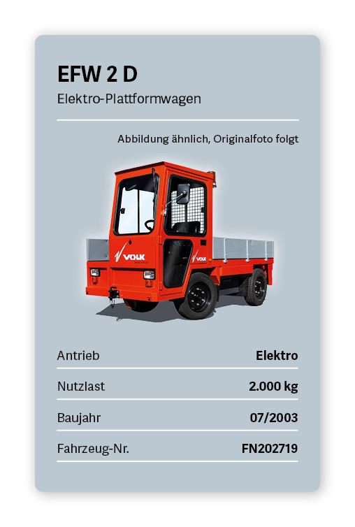 VOLK Elektro Plattformwagen EFW 2 D Gebraucht